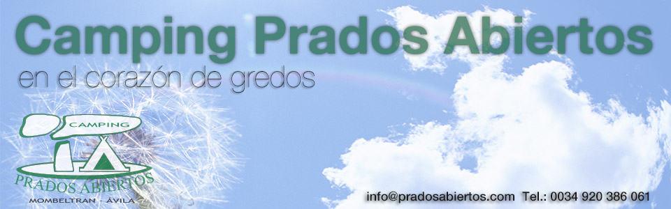 Camping Prados Abiertos. Entre La Sierra de Gredos y el valle del Tiétar